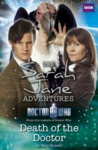 SARAH JANE ADVENTURES: DEATH OF THE DOCTOR