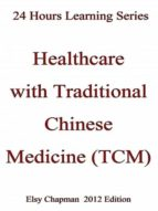 Healthcare with Traditional Chinese Medicine (TCM) (ebook)