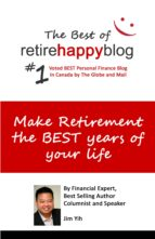MAKE RETIREMENT THE BEST YEARS OF YOUR LIFE