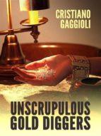 Unscrupulous Gold Digger (ebook)