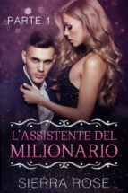 L'assistente Del Milionario (ebook)