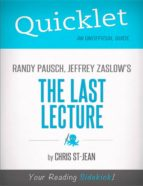 Quicklet on Randy Pausch, Jeffrey Zaslow's The Last Lecture (ebook)