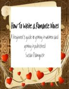 How To Write A Romance Novel (ebook)