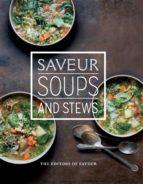 Saveur: Soups & Stews (ebook)