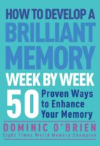 How to Develop a Brilliant Memory Week by Week (ebook)