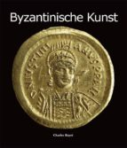 BYZANTINISCHE KUNST