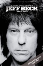 HOT WIRED GUITAR: THE LIFE OF JEFF BECK