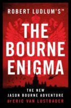 Robert Ludlum's (TM) The Bourne Enigma