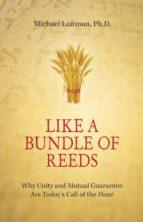 Like a Bundle of Reeds (ebook)