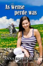 As Wense Perde Was (Afrikaanse uitgawe) (ebook)