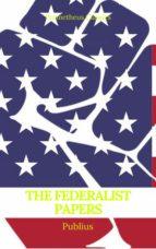 The Federalist Papers (Best Navigation, Active TOC) (Prometheus Classics) (ebook)