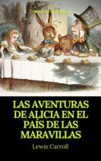 Las aventuras de Alicia en el País de las Maravillas (Prometheus Classics) (ebook)