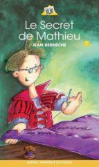 Mathieu 01 - Le Secret de Mathieu (ebook)