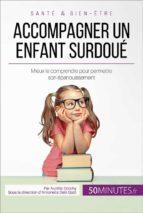 Accompagner un enfant surdoué (ebook)