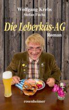 Die Leberkäs-AG (ebook)