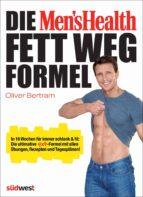 Die Men's Health Fett-weg-Formel (ebook)