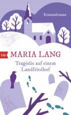 Tragödie auf einem Landfriedhof (ebook)
