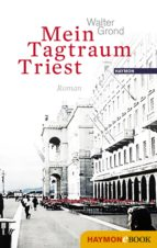 Mein Tagtraum Triest (ebook)