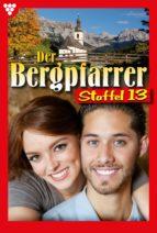 Der Bergpfarrer Staffel 13 – Heimatroman (ebook)