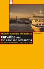 Carvalho und die Rose von Alexandria (ebook)