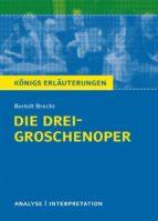 Die Dreigroschenoper. Königs Erläuterungen. (ebook)