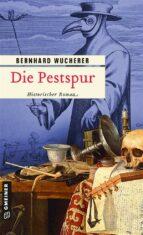 Die Pestspur (ebook)