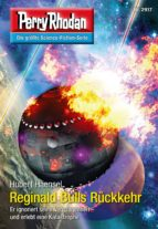 Perry Rhodan 2917: Reginald Bulls Rückkehr (Heftroman) (ebook)