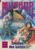 Mythor 124: Zeichen des Lichts (ebook)