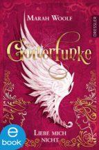 GötterFunke - Liebe mich nicht (ebook)