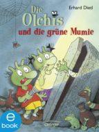 Die Olchis und die grüne Mumie (ebook)