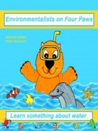 ENVIRONMENTALISTS ON FOUR PAWS