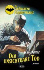 Die schwarze Fledermaus 16: Der unsichtbare Tod (ebook)