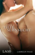 Fixed 3 - Tiefe Sehnsucht (ebook)