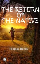 The Return Of The Native (ebook)