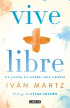 Vive + libre (eBook)