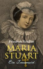 Maria Stuart: Ein Trauerspiel (ebook)