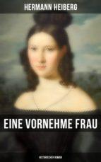 Eine vornehme Frau (Historischer Roman) (ebook)
