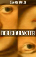 Der Charakter (Vollständige deutsche Ausgabe) (ebook)