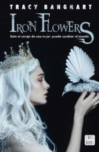 Iron flowers (eBook)