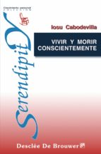 Vivir y morir conscientemente (ebook)