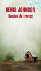 Sueños de trenes (ebook)