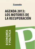 Agenda 2013: los motores de la recuperación (ebook)