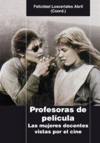 Profesoras de película (ebook)