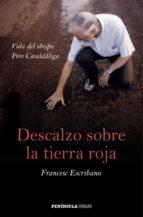 Descalzo sobre la tierra roja (ebook)