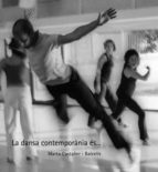 La dansa contemporània és… (eBook)