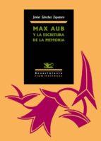 Max Aub y la escritura de la memoria (ebook)