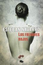 Los fresones rojos (Moisés Guzmán 2) (ebook)