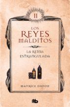 La reina estrangulada (Los Reyes Malditos 2) (ebook)