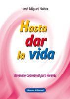 Hasta dar la vida (ebook)