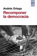 Recomponer la democracia (ebook)